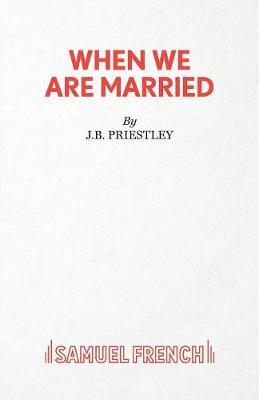 When We are Married by J.B.Priestley image