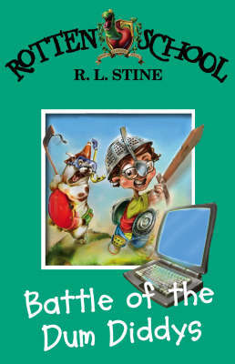 Battle of the Dum Diddys (Rotten School #12) by R.L. Stine