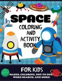 Space Coloring and Activity Book for Kids by Blue Wave Press image