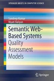 Semantic Web-Based Systems by Sandeep Kumar