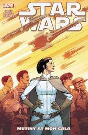 Star Wars Vol. 8: Mutiny At Mon Cala by Kieron Gillen