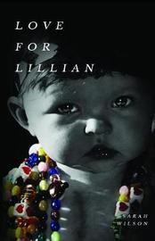 Love for Lillian by Sarah Wilson