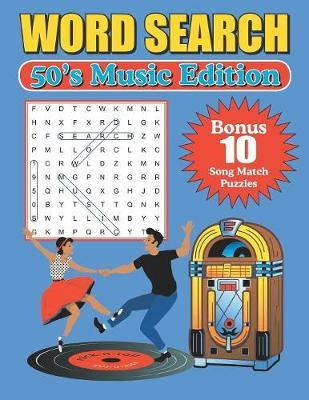 Word Search 50's Music Edition by Greater Heights Publishing