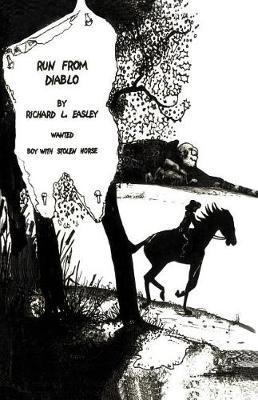 Run From Diablo by Richard L Easley