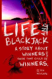 Life and Blackjack by Ben Newgate image