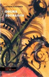 Dogma Socialista by Esteban Echeverria image