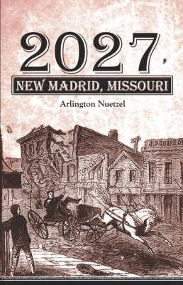2027, New Madrid, Missouri by Arlington Nuetzel