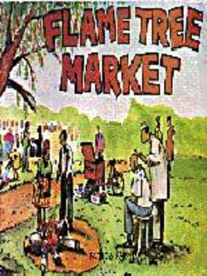 Flame Tree Market by Patricia Farrell