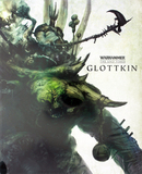 Warhammer End Times: Glottkin (Soft Cover)