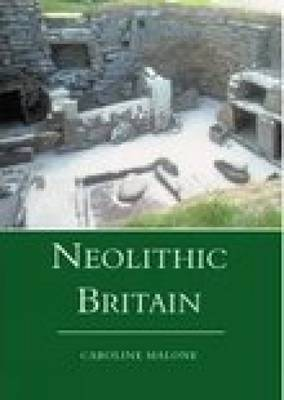 Neolithic Britain by Caroline Malone image