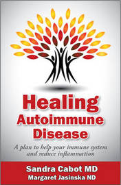 Healing Autoimmune Disease by Sandra Cabot MD