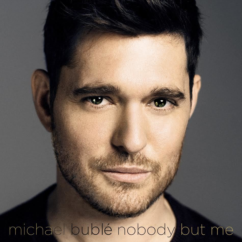 Nobody But Me - (Deluxe Version) by Michael Buble image