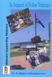In Support of Fellow Veterans by Robert Meehan