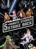 5-Minute Star Wars Stories Strike Back by Lucas Film Book Group