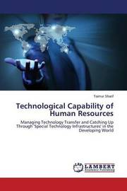 Technological Capability of Human Resources by Sharif Taimur
