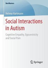 Social Interactions in Autism by Helena Hartmann