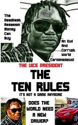 The Vice President The Ten Rules by Carolinadeivid image