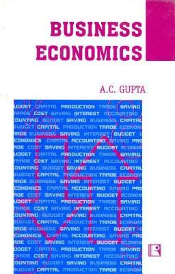 Business Economics by A. Gupta