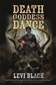 Death Goddess Dance by Levi Black