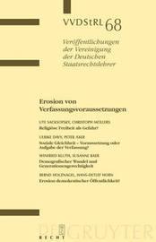 Erosion Von Verfassungsvoraussetzungen: Berichte Und Diskussionen Auf Der Tagung Der Vereinigung Der Deutschen Staatsrechtslehrer in Erlangen Vom 1. Bis 4. Oktober 2008 by Ute Sacksofsky
