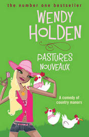 Pastures Nouveaux by Wendy Holden image