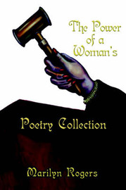 The Power of a Woman's Poetry Collection by Marilyn Rogers image