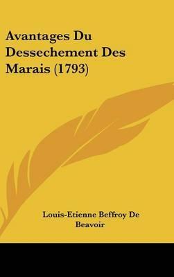 Avantages Du Dessechement Des Marais (1793) by Louis-Etienne Beffroy De Beavoir image