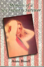 Memoirs of a Sex Industry Survivor by Anne Bissell image