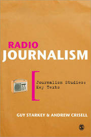 Radio Journalism by Guy Starkey