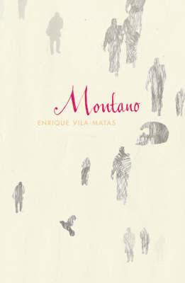 Montano by Enrique Vila-Matas