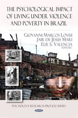 Psychological Impact of Living Under Violence & Poverty in Brazil