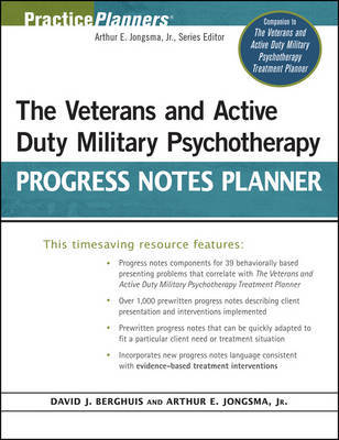 The Veterans and Active Duty Military Psychotherapy Progress Notes Planner by David J. Berghuis image