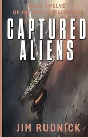 Captured Aliens by Jim Rudnick