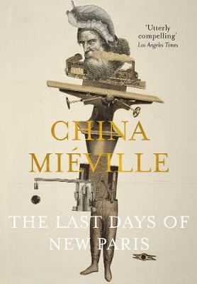 The Last Days of New Paris by China Mieville image
