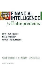 Financial Intelligence for Entrepreneurs by Karen Berman