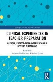 Clinical Experiences in Teacher Preparation