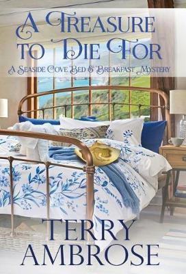 A Treasure to Die for by Terry Ambrose