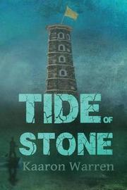 Tide of Stone by Kaaron Warren image