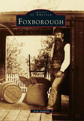 Foxborough by Jack Authelet