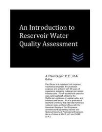 An Introduction to Reservoir Water Quality Assessment by J Paul Guyer
