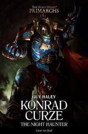Konrad Curze: The Night Haunter by Guy Haley