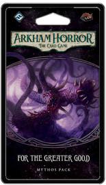 Arkham Horror LCG: For The Greater Good - Mythos Pack