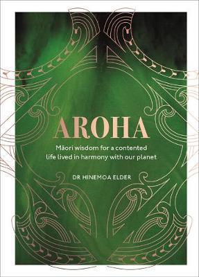 Aroha by Hinemoa Elder