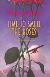Time to Smell the Roses by Michael Hoeye image