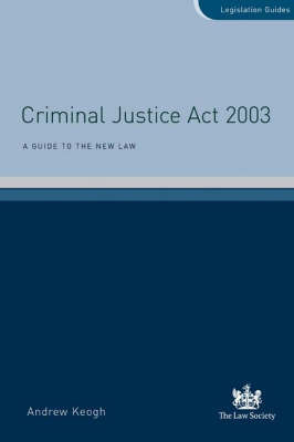 Criminal Justice Act 2003 by Andrew William Keogh image