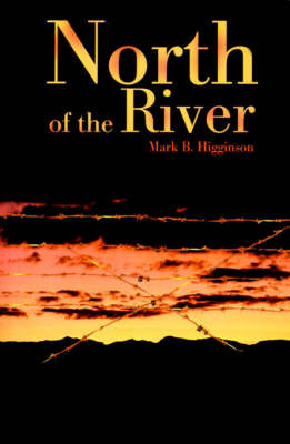 North of the River by Mark B. Higginson image