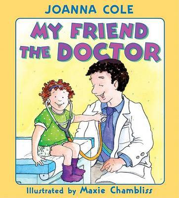 My Friend The Doctor by Joanna Cole image