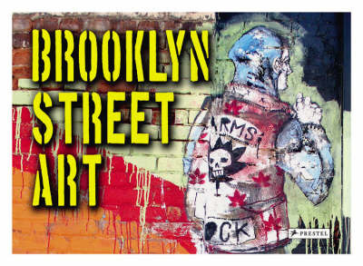 Brooklyn Street Art by Steven P. Harrington