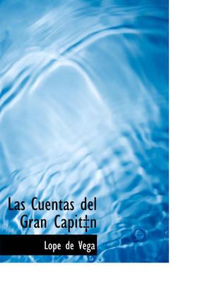 Las Cuentas del Gran Capit N by Lope , de Vega image