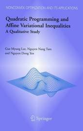 Quadratic Programming and Affine Variational Inequalities by Gue M. Lee